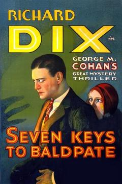 Best Mystery Movies of 1929 : Seven Keys to Baldpate