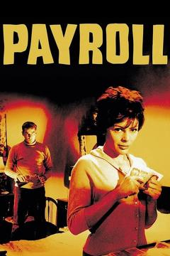 Best Crime Movies of 1961 : Payroll