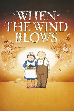 Best War Movies of 1986 : When the Wind Blows