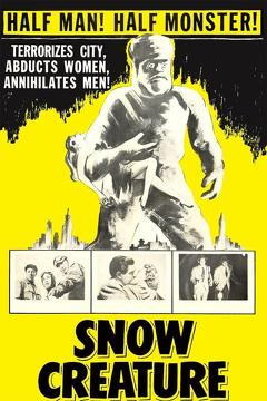 Best Horror Movies of 1954 : The Snow Creature