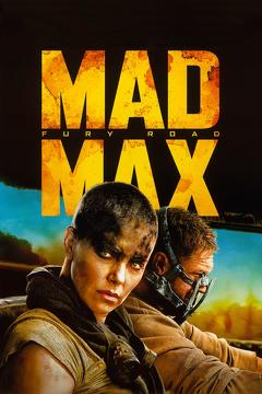 Best Adventure Movies of 2015 : Mad Max: Fury Road