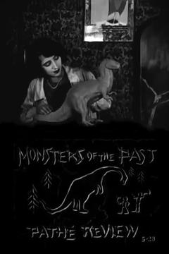 Best Fantasy Movies of 1923 : Pathé Review: Monsters of the Past