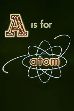 Best Documentary Movies of 1953 : A Is for Atom