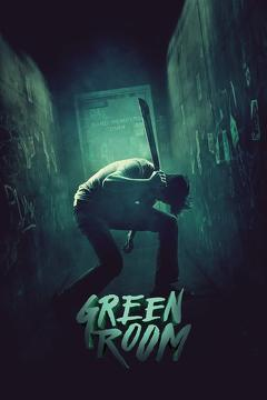 Best Horror Movies of 2016 : Green Room