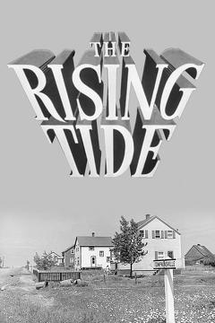 Best Documentary Movies of 1949 : The Rising Tide