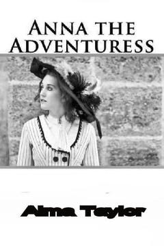 Best Crime Movies of 1920 : Anna the Adventuress