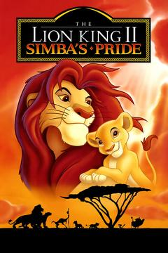 Best Family Movies of 1998 : The Lion King II: Simba's Pride