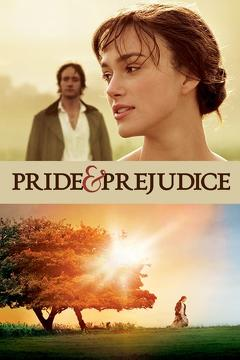 Best Romance Movies of 2005 : Pride & Prejudice