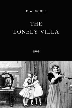 Best Drama Movies of 1909 : The Lonely Villa