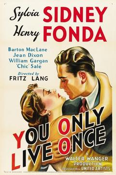 Best Romance Movies of 1937 : You Only Live Once