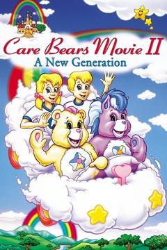 Best Animation Movies of 1986 : Care Bears Movie II: A New Generation