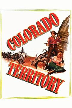 Best Crime Movies of 1949 : Colorado Territory