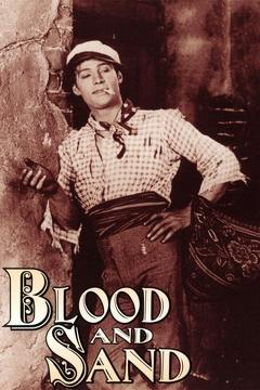 Best Drama Movies of 1922 : Blood and Sand
