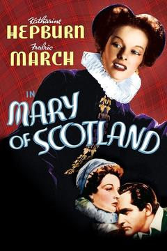 Best History Movies of 1936 : Mary of Scotland