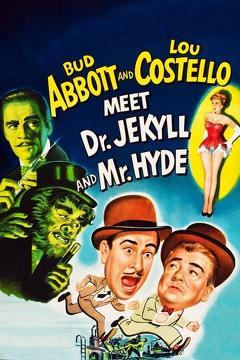 Best Science Fiction Movies of 1953 : Abbott and Costello Meet Dr. Jekyll and Mr. Hyde