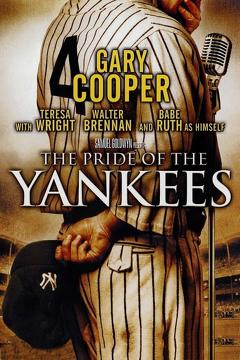 Best Drama Movies of 1942 : The Pride of the Yankees