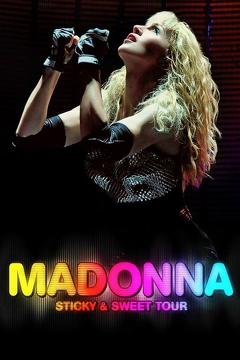 Best Music Movies of 2009 : Madonna: Sticky & Sweet Tour