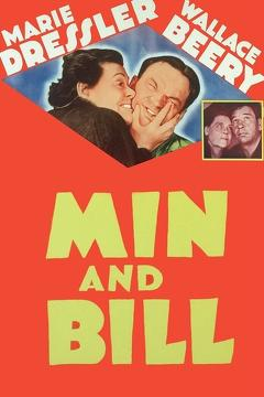 Best Drama Movies of 1930 : Min and Bill