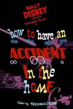 Best Animation Movies of 1956 : How to Have an Accident in the Home