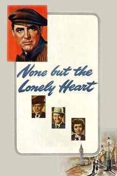 Best Romance Movies of 1944 : None But the Lonely Heart