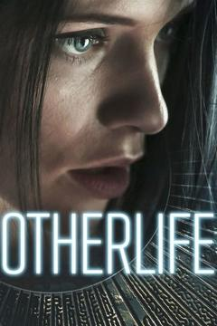 Best Science Fiction Movies of 2017 : OtherLife
