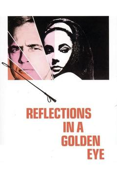 Best Romance Movies of 1967 : Reflections in a Golden Eye