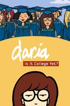 Best Tv Movie Movies of 2002 : Daria in 'Is It College Yet?'
