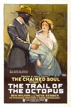 Best Thriller Movies of 1919 : The Trail of the Octopus