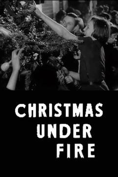 Best Documentary Movies of 1941 : Christmas Under Fire