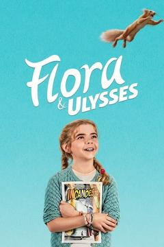 Best Adventure Movies of This Year: Flora & Ulysses