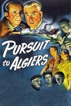 Best Mystery Movies of 1945 : Pursuit to Algiers