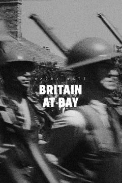 Best Documentary Movies of 1940 : Britain at Bay