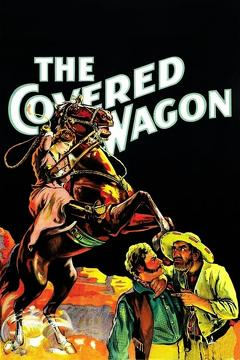 Best Adventure Movies of 1923 : The Covered Wagon