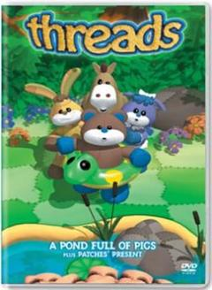 Best Animation Movies of 2000 : Threads - A Pond Full of Pigs plus Patches' Present