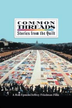 Best Documentary Movies of 1989 : Common Threads: Stories from the Quilt