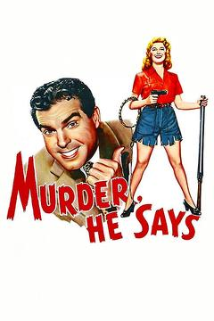 Best Mystery Movies of 1945 : Murder, He Says
