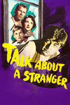Best Mystery Movies of 1952 : Talk About a Stranger