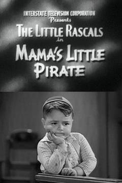 Best Family Movies of 1934 : Mama's Little Pirate