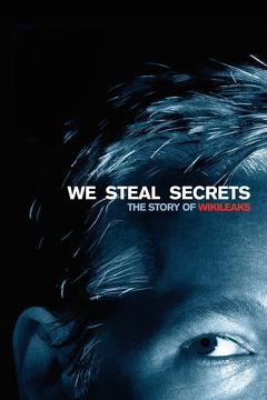 Best Documentary Movies of 2013 : We Steal Secrets: The Story of WikiLeaks