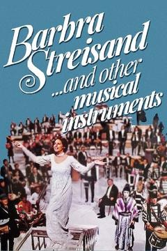 Best Tv Movie Movies of 1973 : Barbra Streisand... and Other Musical Instruments