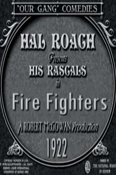 Best Family Movies of 1922 : Fire Fighters