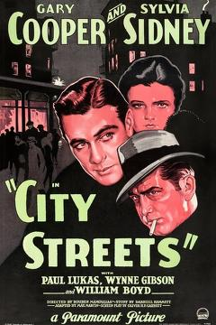 Best Crime Movies of 1931 : City Streets