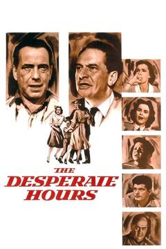 Best Thriller Movies of 1955 : The Desperate Hours