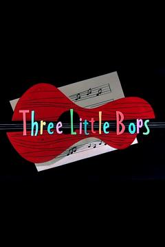 Best Animation Movies of 1957 : Three Little Bops