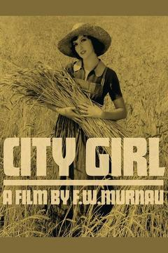 Best Drama Movies of 1930 : City Girl
