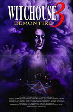Best Horror Movies of 2001 : Witchouse III: Demon Fire