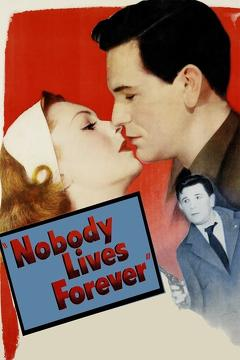 Best Crime Movies of 1946 : Nobody Lives Forever