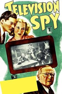 Best Science Fiction Movies of 1939 : Television Spy