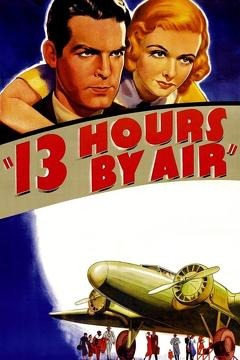 Best Thriller Movies of 1936 : 13 Hours by Air