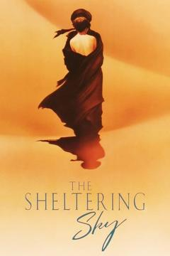 Best Romance Movies of 1990 : The Sheltering Sky